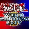 【今日は世界大会】遊戯王WCS2019・ライブスケジュール案内!ドイツ・ベルリンで開催される熱きデュエルを目撃せよ!